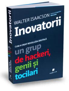 inovatorii_walter isaacson_editura publica