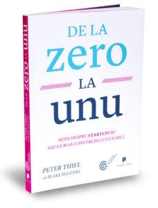 de-la-zero-la-unu-peter-thiel-blake-masters-editura-publica-colectia-de-antreprenoriat
