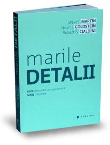 marile-detalii-steve-martin-noah-goldstein-robert-cialdini-editura-publica