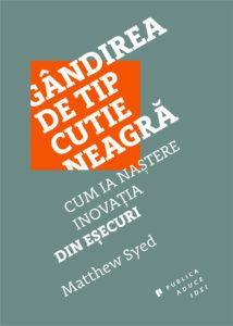 Gandirea de tip cutie neagra_edituraPublica