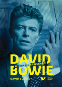 biografia david bowie, david buckley, strange fascination, stranie fascinatie