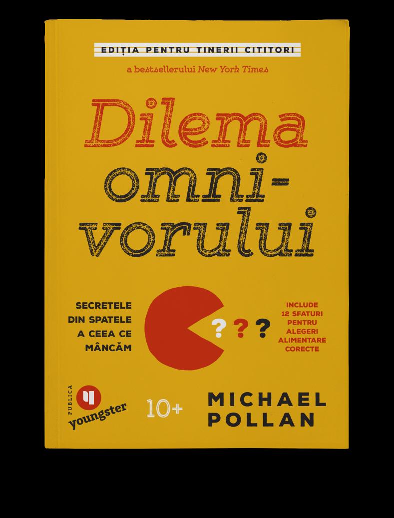 Michael Pollan | Dilema omnivorului (Youngster)